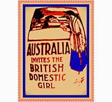 Australia invites the British domestic girl  Unisex T-Shirt