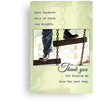 Good Teachers (Greeting Card) Canvas Print