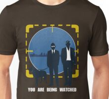 You Are Being Watched Unisex T-Shirt