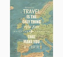 Travel is the only thing you buy that make you richer Unisex T-Shirt