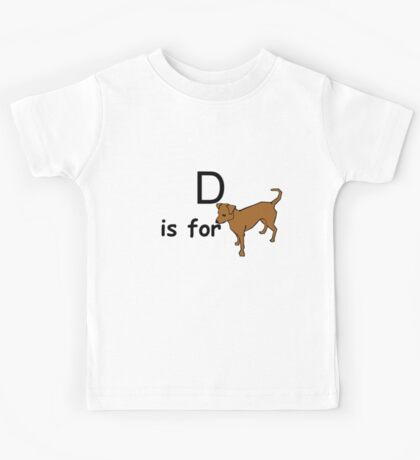 D is for ...V2 Kids Tee
