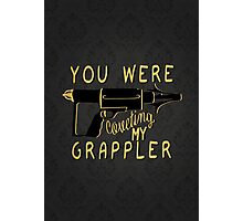 You were coveting my grappler! Photographic Print