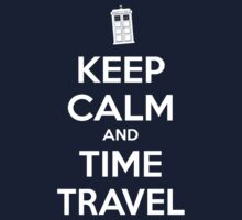 Keep Calm and Time Travel by adastraapparel