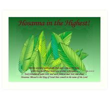 Hosanna in the Highest! Art Print