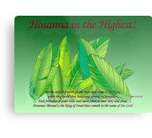 Hosanna in the Highest! Metal Print