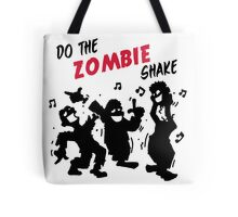 Do the Zombie Shake Tote Bag