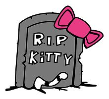 R.I.P Kitty - Rest in Peace by chrisbears