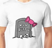 R.I.P Kitty - Rest in Peace Unisex T-Shirt