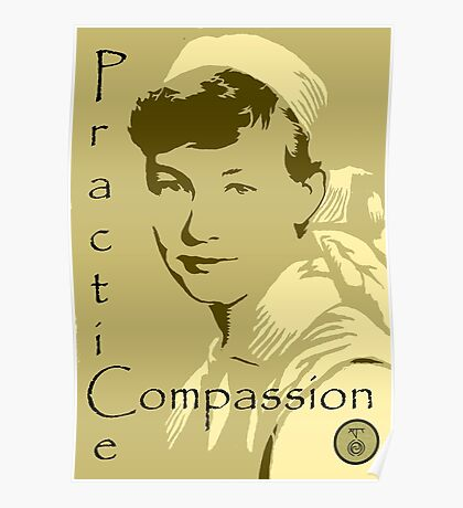 Practice Compassion  Poster