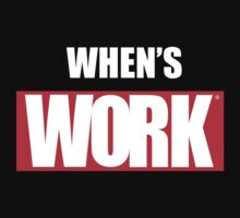 When's Work by Keith Stephens