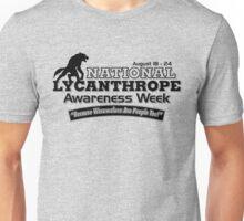 National Lycanthrope Awareness Week Unisex T-Shirt