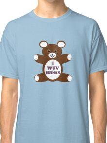 I wuv hugs Classic T-Shirt