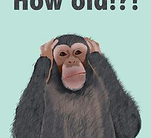 Chimpanzee Shocked by Age, Hear no Evil Birthday Card by Amy Hadden