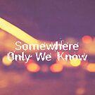 Somewhere II  by Vintageskies