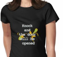 Knock and the door will be opened - (White edit.) Womens Fitted T-Shirt