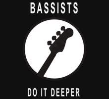Bassists Do It Deeper by Kanagie