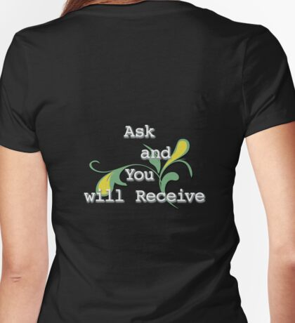 Ask and You will Receive (White edit.) Womens Fitted T-Shirt