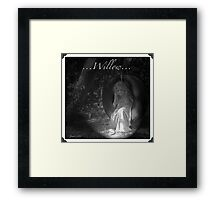 ...Willow... Framed Print