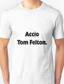 Accio Tom Felton T-Shirt