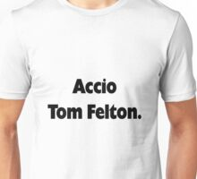 Accio Tom Felton Unisex T-Shirt