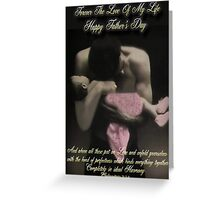 ❤‿❤FOREVER THE LOVE OF MY LIFE -HAPPY FATHER'S DAY (BIBLICAL TEXT)❤‿❤ Greeting Card