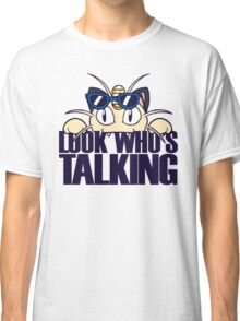 Look Who's Talking Classic T-Shirt
