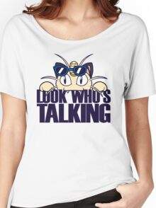 Look Who's Talking Women's Relaxed Fit T-Shirt
