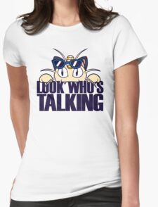 Look Who's Talking Womens Fitted T-Shirt
