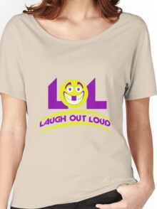 Laugh Out Loud (LOL) Women's Relaxed Fit T-Shirt
