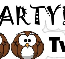 One owl is a party Sticker