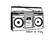 A Boombox Is Not A Toy Photographic Print