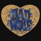 Love The Bad Wolf (Black T-Shirt, Hoodie, Baseball) by Zort70