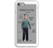 ☝ ☞PORTRAIT OF A DAD IPHONE CASE☝ ☞ iPhone Case/Skin