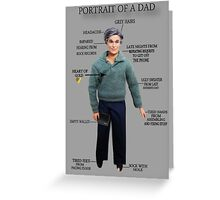PORTRAIT OF A DAD HUMOUR PICTURE/CARD Greeting Card