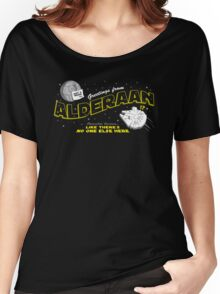Greetings from Alderaan! Women's Relaxed Fit T-Shirt