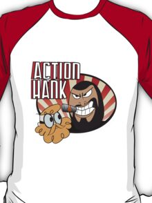Action Hank says T-Shirt