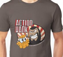Action Hank says Unisex T-Shirt