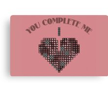 You complete me Canvas Print