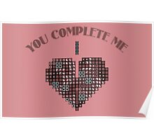 You complete me Poster