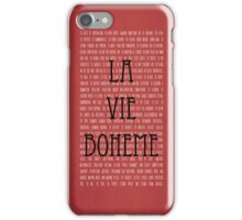 La Vie Boheme iPhone Case/Skin