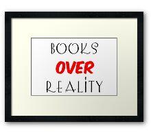 Books over Reality Framed Print