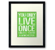 YOU ONLY LIVE SEVERAL TIMES Framed Print