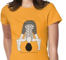 Open your feet more and more and more Womens Fitted T-Shirt