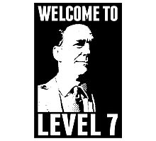 Welcome to Level 7 Photographic Print