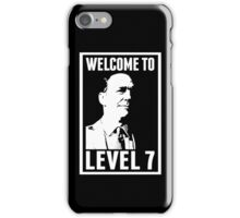 Welcome to Level 7 iPhone Case/Skin