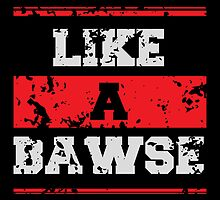 Like a Bawse by Ehimetalor Unuabona