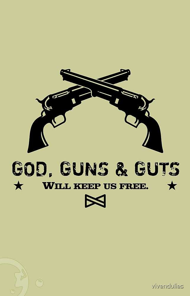 God, Guns & Guts VRS2 by vivendulies