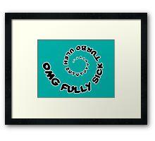 Omg That Fully Sick Turbo Uleh - Tee / Sticker Gag Design - Black Framed Print