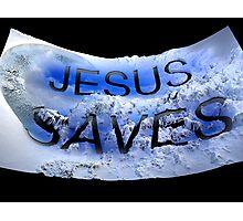 Jesus saves 2 Photographic Print