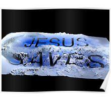 Jesus saves 3 Poster